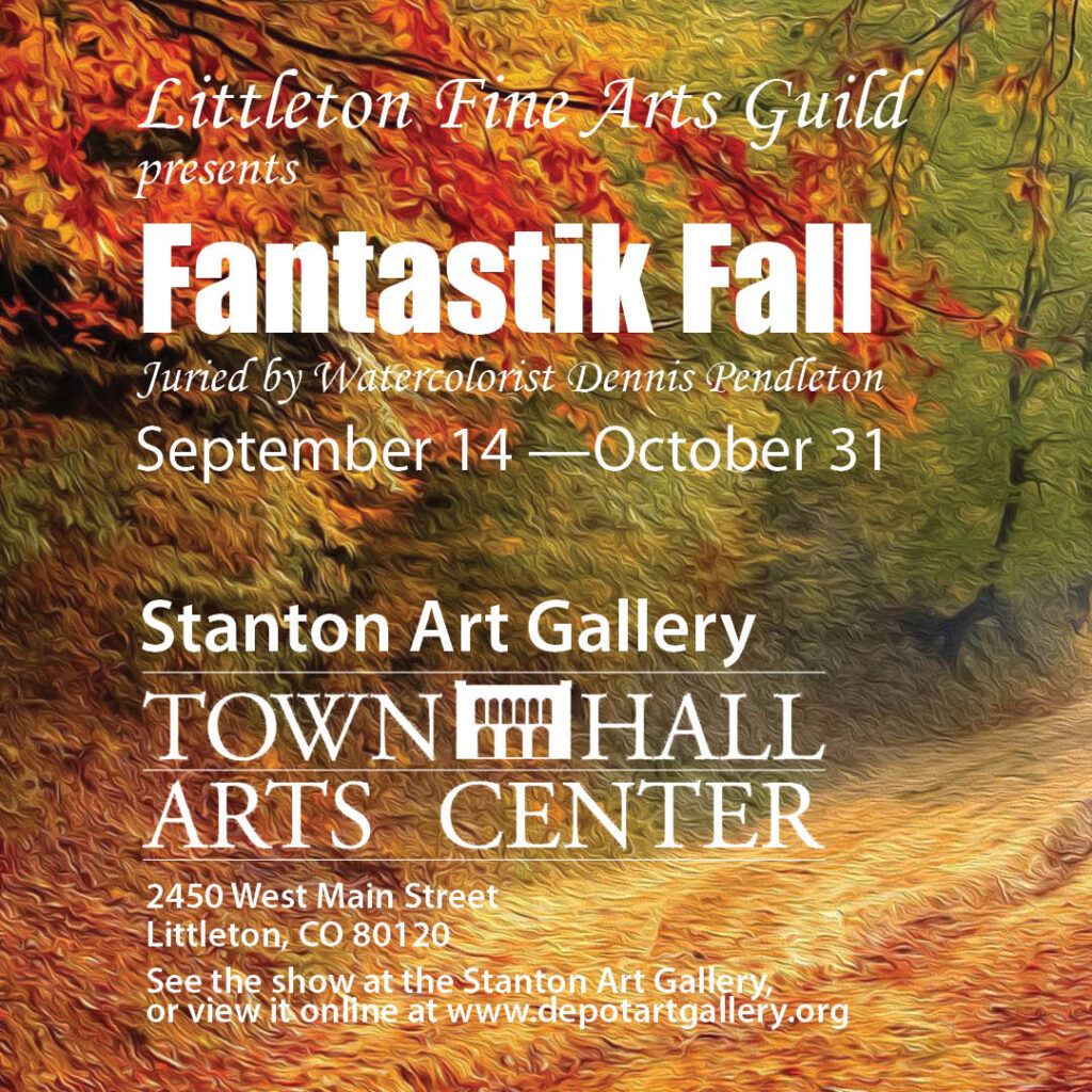 Fantastic Fall exhibit at Stanton Gallery Littleton, CO